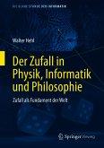 Der Zufall in Physik, Informatik und Philosophie (eBook, PDF)
