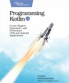 Programming Kotlin (eBook, ePUB)