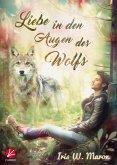 Liebe in den Augen des Wolfs (eBook, ePUB)