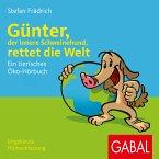 Günter, der innere Schweinehund, rettet die Welt (MP3-Download)