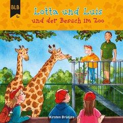 Lotta und Luis und der Besuch im Zoo (MP3-Download) - Brünjes, Kirsten