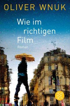 Wie im richtigen Film (Mängelexemplar) - Wnuk, Oliver K.