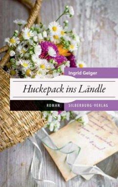 Huckepack ins Ländle (Restauflage) - Geiger, Ingrid