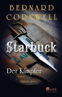 Der Kämpfer / Starbuck Bd.4 (Mängelexemplar) - Cornwell, Bernard