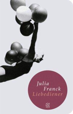 Liebediener, Sonderausgabe (Mängelexemplar) - Franck, Julia
