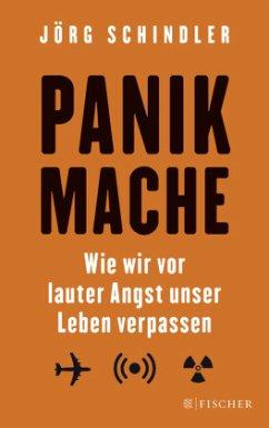 Panikmache (Mängelexemplar) - Schindler, Jörg