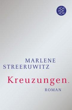 Kreuzungen. (Mängelexemplar) - Streeruwitz, Marlene