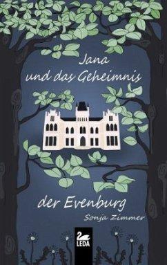 Jana und das Geheimnis der Evenburg (Restauflage) - Zimmer, Sonja