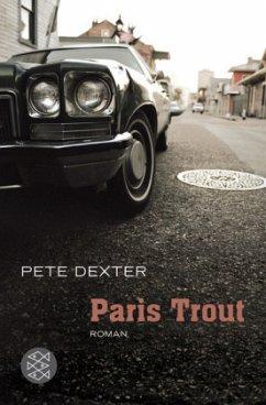 Paris Trout (Mängelexemplar) - Dexter, Pete