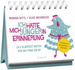 Ich hatte mich jünger in Erinnerung (Mängelexemplar) - Bittl, Monika; Neumayer, Silke