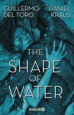 The Shape of Water (Mängelexemplar) - Del Toro, Guillermo;Kraus, Daniel