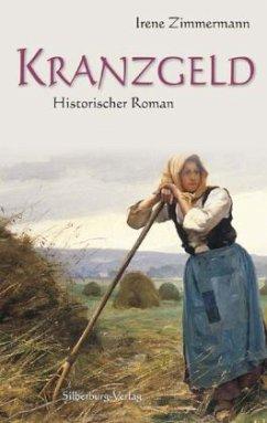 Kranzgeld (Restauflage) - Zimmermann, Irene