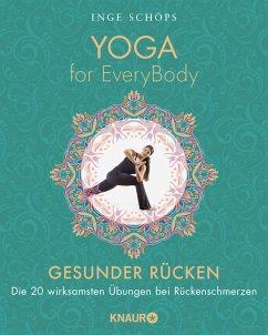 Yoga for EveryBody - Gesunder Rücken (Mängelexemplar) - Schöps, Inge