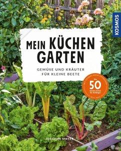 Mein Küchengarten (eBook, PDF) - Mayer, Joachim