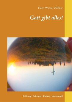 Gott gibt alles! (eBook, ePUB)