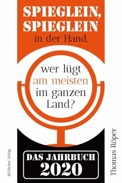Spieglein, Spieglein in der Hand,wer lügt am meisten im ganzen Land? (eBook, ePUB) - Röper, Thomas