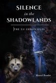 Silence in the Shadowlands (eBook, ePUB)