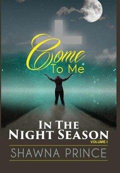 Come To Me: In The Night Season - Prince, Shawna