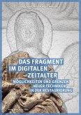 Das Fragment im digitalen Zeitalter