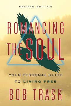 Romancing the Soul: Second Edition - Trask, Bob