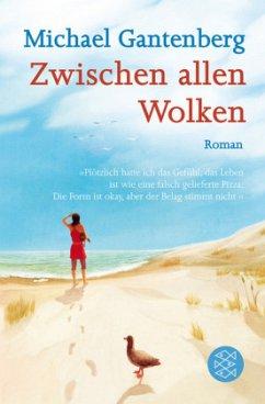 Zwischen allen Wolken (Mängelexemplar) - Gantenberg, Michael