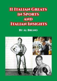 11 Italian Greats in Sports and Italian Insights - Bruno, Al