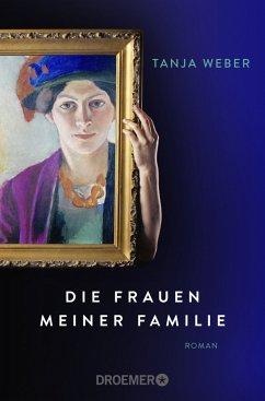Die Frauen meiner Familie (Mängelexemplar) - Weber, Tanja