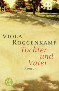 Tochter und Vater (Mängelexemplar) - Roggenkamp, Viola