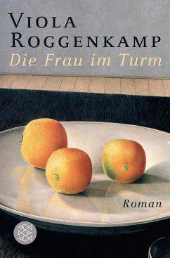 Die Frau im Turm (Mängelexemplar) - Roggenkamp, Viola