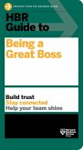 HBR Guide to Being a Great Boss