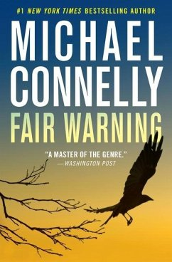 Fair Warning - Connelly, Michael