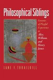 Philosophical Siblings: Varieties of Playful Experience in Alice, William, and Henry James