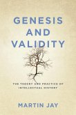 Genesis and Validity: The Theory and Practice of Intellectual History.