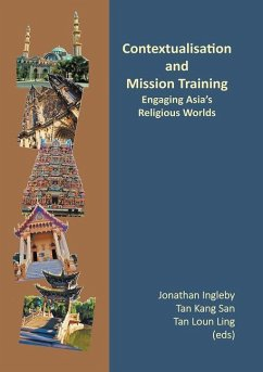 Contextualisation and Mission Training: Engaging Asia's Religious Worlds