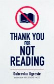 Thank You for Not Reading