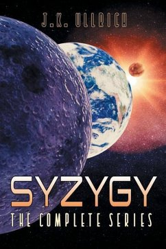 Syzygy: The Complete Series - Ullrich, J. K.