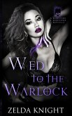 Wed to the Warlock