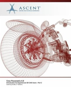 Creo Parametric 6.0: Introduction for Experienced 3D CAD Users - Part 2 - Ascent - Center for Technical Knowledge