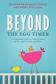 Beyond the Egg Timer: A Companion Guide for Having Babies