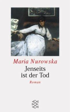 Jenseits ist der Tod, Großdruck (Mängelexemplar) - Nurowska, Maria