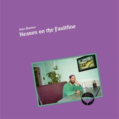 Heaven On The Faultline - Bleeker,Alex