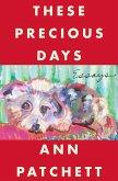These Precious Days (eBook, ePUB)