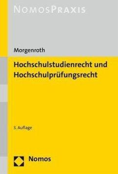 Hochschulstudienrecht und Hochschulprüfungsrecht - Morgenroth, Carsten
