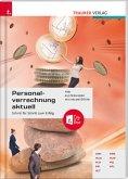Personalverrechnung aktuell + digitales Zusatzpaket