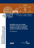 Modelling and use of SysML behaviour models for achieving dynamic use cases of technical products in different VR-systems