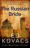The Russian Bride (A Kit Bennings Thriller, #1) (eBook, ePUB)