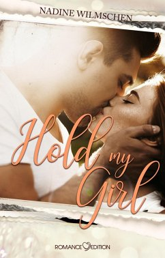 Hold My Girl (eBook, ePUB) - Wilmschen, Nadine
