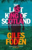 The Last King of Scotland (eBook, ePUB)