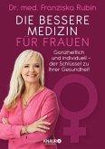 Die bessere Medizin für Frauen (eBook, ePUB)