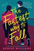 The Fastest Way to Fall (eBook, ePUB)